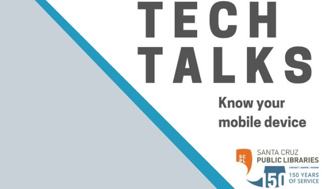Tech Talks at the Branciforte Library